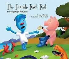 The Terrible Trash Trail:: Eco-Pig Stops Pollution