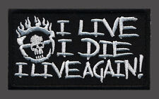 I LIVE I DIE I LIVE AGAIN MAD MAX FURY ROAD HOOK FASTENER PATCH (3 X 2)