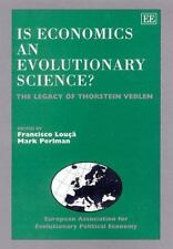 Is Economics an Evolutionary Science?: The Legacy of Thorstein Veblen (Elgar Mon