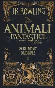 Libro Animali Fantastici E Dove Trovarli Screenplay Originale SALANI