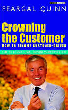 (Good)-Crowning the Customer: How to Become Customer-Driven (Paperback)-Quinn, S