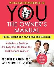 YOU THE OWNER'S MANUAL Will Make You Healthier & Younger by Mehmet Oz & Roizen