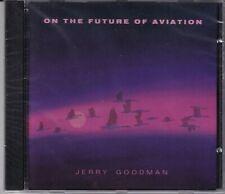 CD-Jerry Goodman- On The Future of Aviation~ prog rock Jazz Psych(mahavishnu mem