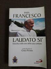 PAPA FRANCESCO LAUDATO SI' Enciclica sulla cura della casa comune San Paolo 2015