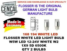 FLOSSER WHITE LED LIGHT BULBS QTY2 W5W LED 12-24V W2 1X9 5D 6500K 194 168 914290