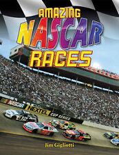 Amazing NASCAR Races (NASCAR), Jim Gigliotti, New Book