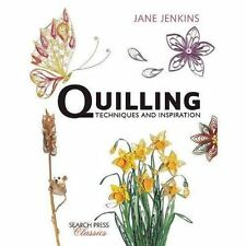 Quilling: Techniques and Inspiration (Search Press Classics) (Pap. 9781782212065