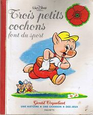 Trois Petits Cochons font du sport  * Walt DISNEY * Gentil Coquelicot * Hachette