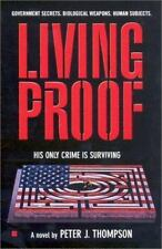 Living Proof by Peter J. Thompson (2003, Paperback) Death Row