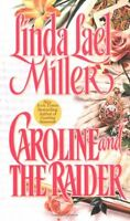 Caroline and the Raider by Linda Lael Miller