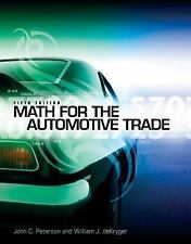 Math for the Automotive Trade by John C. Peterson; William deKryger