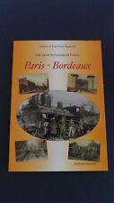 Trains Paris Bordeaux les lignes ferroviaires de France E et JP Rigouard