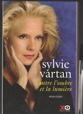 Entre L'ombre Et La Lumiere ; Souvenirs - Sylvie Vartan . Avec Photos
