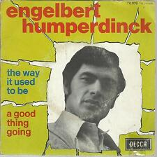 45 TOURS 2 TITRES/ ENGELBERT  HUMPERDINCK   THE WAY IT USED TO BE     B2