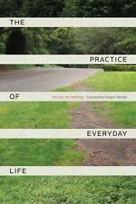 The Practice of Everyday Life, de Certeau, Michel, Acceptable Book