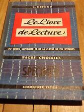 Manuel Scolaire LE LIVRE DE LECTURE du cours supérieur 1958