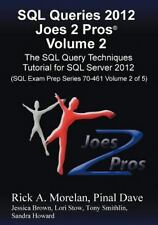 SQL Queries 2012 Joes 2 Pros (R) Volume 2: The SQL Query Techniques Tutorial fo
