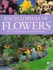 Encyclopedia of Flowers : Over 1,000 Popular Flowers, Flowering Shrubs and...