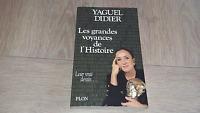 LES GRANDES VOYANCES DE L'HISTOIRE / YAGUEL DIDIER