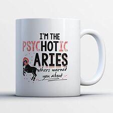 Zodiac Sign Coffee Mug - Psychotic Aries - Funny 11 oz White Ceramic Tea Cup - H