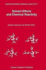 Solvent Effects and Chemical Reactivity (Understanding Chemical Reactivity) by