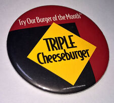 New listing Mcdonalds Try Our Burger Of The Month Triple Cheeseburger vintage Pinback Button