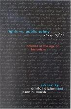 Rights vs. Public Safety After 911: America in the Age of Terrorism-ExLibrary