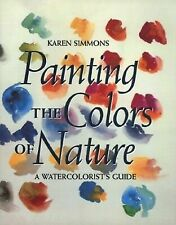 New - Painting the Colors of Nature: A Watercolorist's Guide