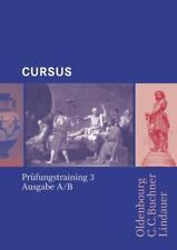 Cursus - Ausgabe B. Unterrichtswerk für Latein / Cursus Prüfungstraining 3 von F