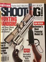 Shooting Times Sept 2005,  Hunting Handguns, Winchesters Most Powerful Model 94