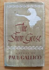 THE SNOW GOOSE A Story By: Paul Gallico