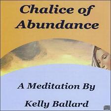 Ballard, Kelly : Chalice of Abundance CD