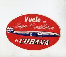 Vintage Airline Luggage Label  CUBANA AIRLINES Vuele en Super Constellation