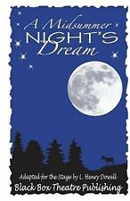 A Midsummer Night's Dream : The Classic Shakespeare Comedy Adapted for Young...