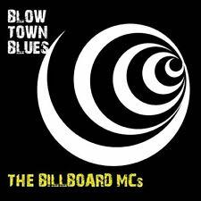 Billboard MCs Blow town blues (2015)  [CD]