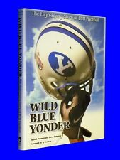 SIGNED Wild Blue Yonder Lavell Edwards Story of BYU Football HCDJ Mormon LDS