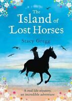 (Very Good)-The Island of Lost Horses (Paperback)-Gregg, Stacy-0007580274