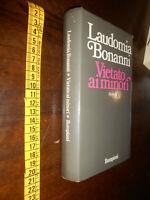 GG LIBRO: Laudomia Bonanni – ROMANZO - Vietato ai minori - Bompiani, - 1974