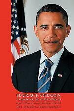 Barack Obama Y la Presencia Afro en Las AméRicas : Aportes Afroamericanos A...