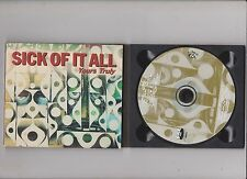 SICK OF IT ALL -Yours Truly- CD
