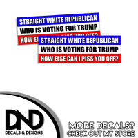 Straight White Republican Voted for Trump - You Mad Funny Sticker 2 Pack D& 9x3