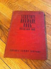 1934 Book STUDENT'S HARMONY BOOK by Preston Ware Orem CLAYTON F SUMMY Music RARE