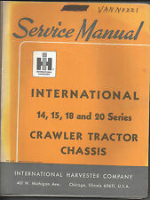 International 14 15 18 Amp 20 Series Crawler Tractor Chassis Service Manual