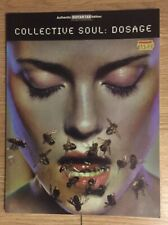 """COLLECTIVE SOUL """"DOSAGE""""  1999 GUITAR TAB BOOK"""