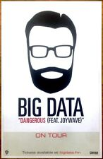 BIG DATA 2.0 Dangerous 2015 Ltd Ed RARE New Poster +FREE Dance/Pop/Rock Poster!