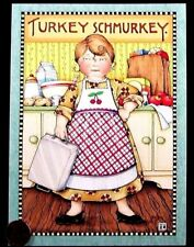 MARY ENGELBREIT  Woman Kitchen Pan Apron Funny - Thanksgiving Greeting Card NEW