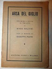 Libretto Teatro Opera - Maso Salvini: Arsa del Giglio, dedica autografa autore