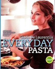 Everyday Pasta by Giada De Laurentiis (2007, Hardcover) Cookbook First Printing