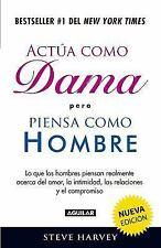 Actúa Como Dama pero Piensa Como Hombre (Act Like a Lady, Think Like a Man) by S