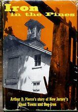 Iron in the Pines New Jersey Pine Barrens Signed Arthur D. Pierce Smithville Inn